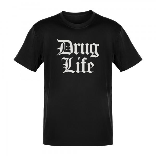 Drug Life T-Shirt