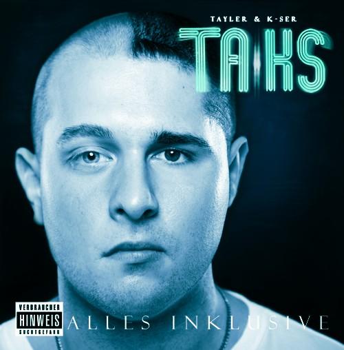 TA|KS (Tayler & K-Ser) - Alles Inklusive